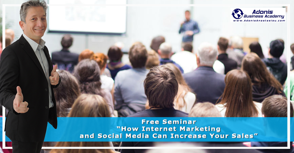 Free Seminar How Internet Marketing and Social Media Can Increase Sales