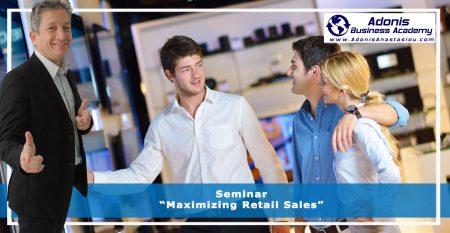 Seminar – Maximizing Retail Sales