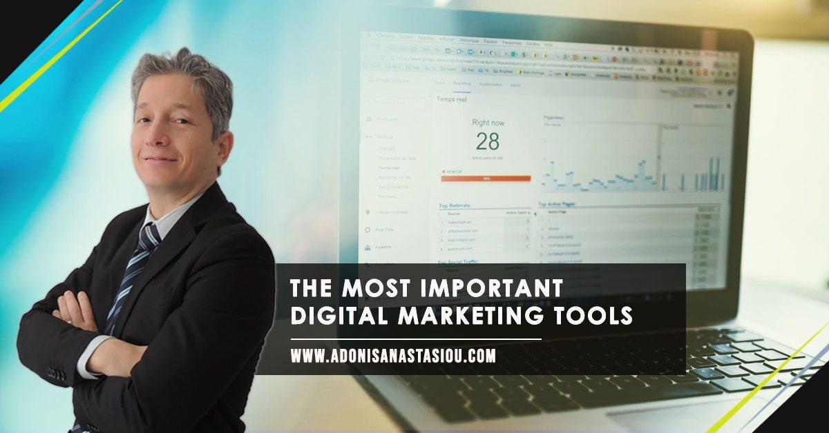 The Most Important Digital Marketing Tools