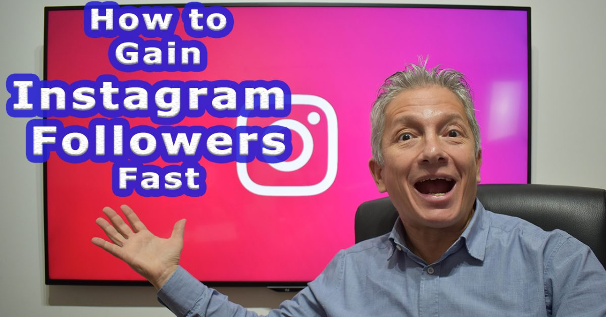 How to gain Instagram Followers Fast