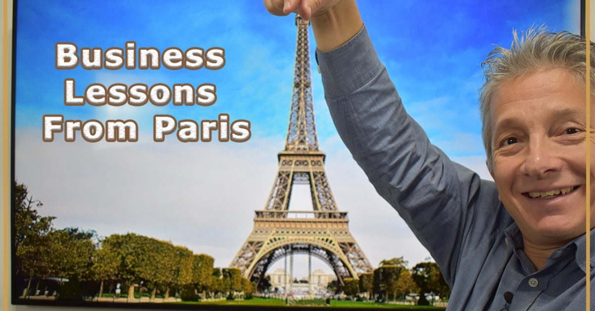 Business Lessons from Paris - France