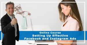 Setting Up Effective Facebook & Instagram Ads