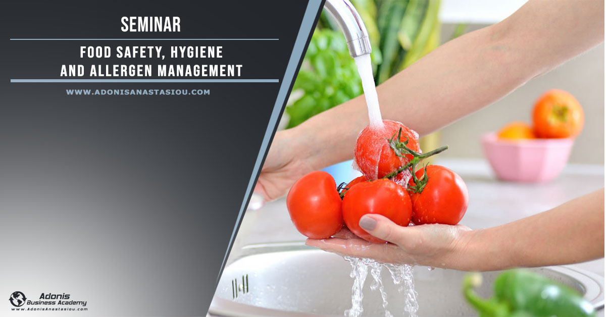 Seminar Food Safety, Hygiene and allergens